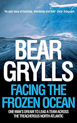 9780330427074: Facing the Frozen Ocean: One man's dream to lead a team across the treacherous North Atlantic