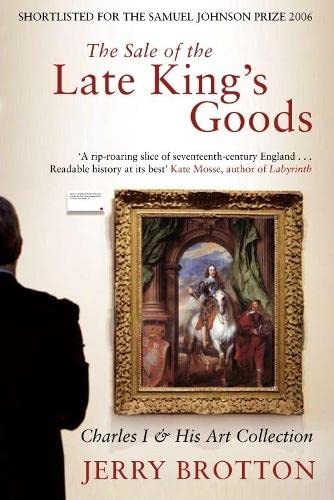 9780330427098: The Sale of the Late King's Goods: Charles I and his Art Collection