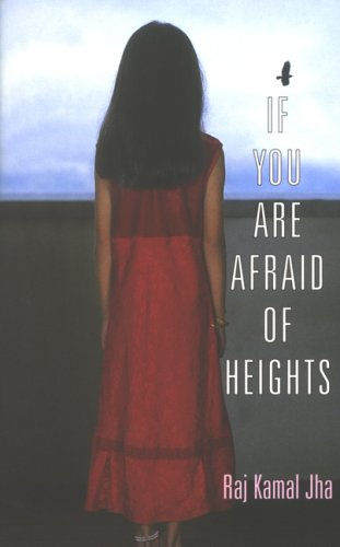 9780330427364: If You are Afraid of Heights