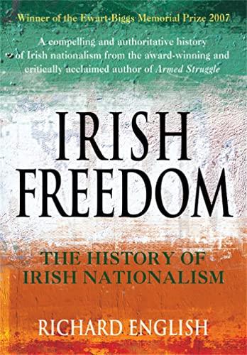 9780330427593: Irish Freedom