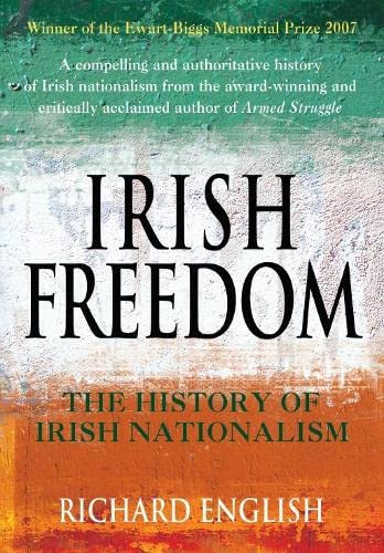 9780330427593: Irish Freedom: The History of Nationalism in Ireland