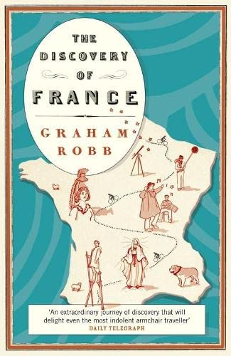 9780330427609: The Discovery of France