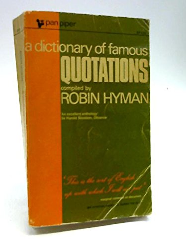 A Dictionary of Famous Quotations