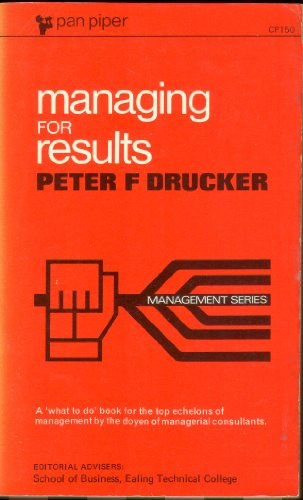 9780330431507: MANAGING FOR RESULTS (PIPER)