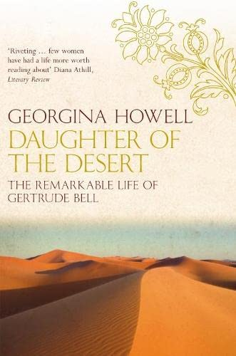 9780330431576: Daughter of the Desert: The Remarkable Life of Gertrude Bell