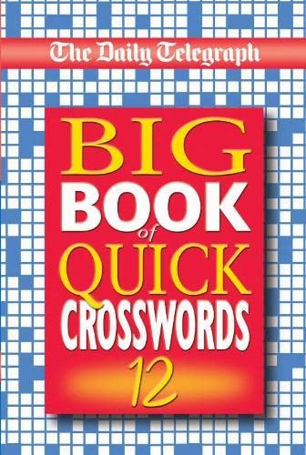The Daily Telegraph Big Book of Cryptic Crosswords 13 Bk 13 by Telegraph Group Limited 2004 Paperback