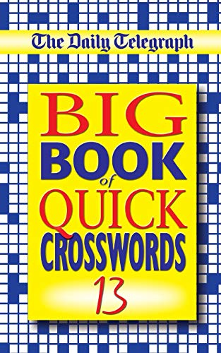 9780330432221: The Daily Telegraph Big Book of Quick Crosswords 13