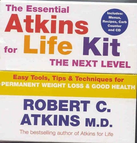 The Essential Atkins for Life Kit: The Next Level: Permanent Weight Loss and Optimal Health (0330432508) by Robert C. Atkins