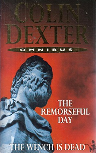 9780330432535: The Remorseful Day and the Wench Is Dead [Omnibus edition]