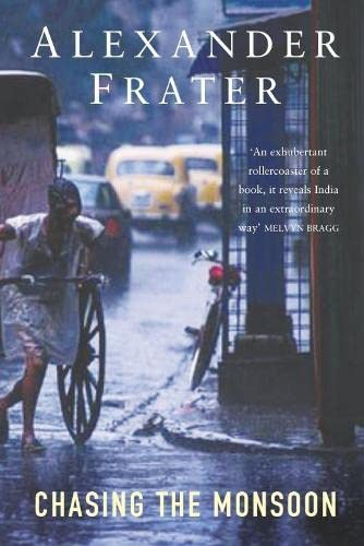 9780330433136: Chasing The Monsoon: A Modern Pilgrimage Through India