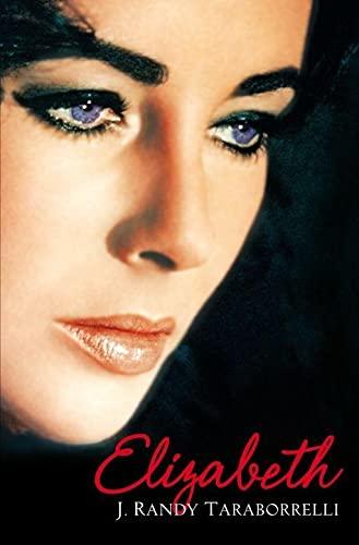 9780330433907: Elizabeth: The Biography of Elizabeth Taylor