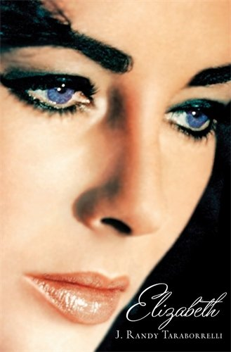 9780330433907: Elizabeth: The Biography of Elizabeth Taylor