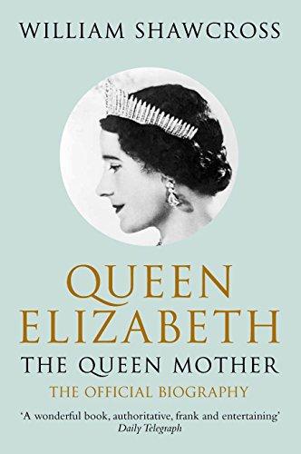 9780330434300: Queen Elizabeth the Queen Mother: The Official Biography