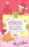 THE PRINCESS DIARIES: MIA\'S CHRISTMAS (PRINCESS DIARIES) (9780330435017) by Cabot, Meg