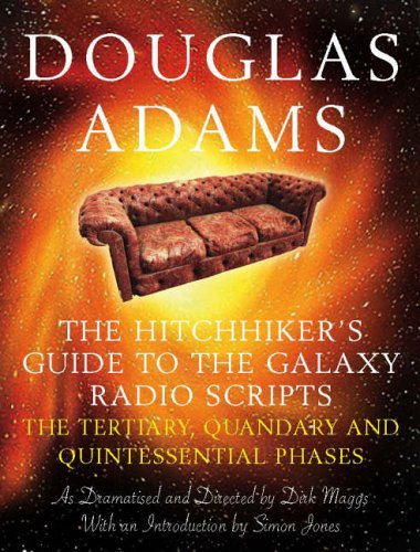 9780330435109: The Hitchhiker's Guide to the Galaxy Radio Scripts Volume 2: The Tertiary, Quandary and Quintessential Phases: v. 2