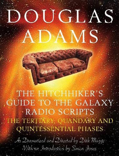 9780330435109: The Hitchhiker's Guide to the Galaxy Radio Scripts Volume 2: The Tertiary, Quandary and Quintessential Phases (v. 2)