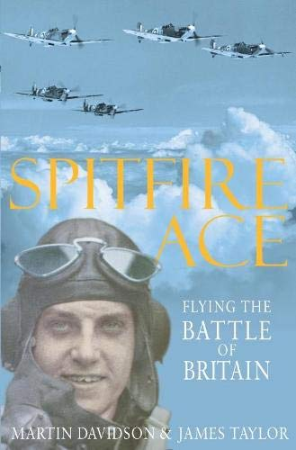 9780330435253: Spitfire Ace: Flying the Battle of Britain