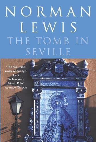 9780330435383: The Tomb In Seville