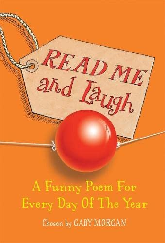 9780330435574: Read Me and Laugh: A funny poem for every day of the year chosen by