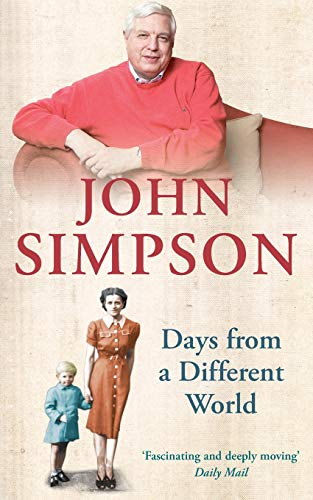 9780330435628: Days from a Different World: A Memoir of Childhood