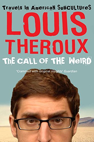 9780330435703: The Call of the Weird: Travels in American Subcultures