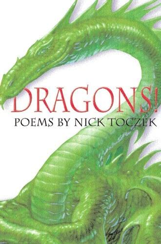 Dragons!: Magical Poems by: Nick Toczek