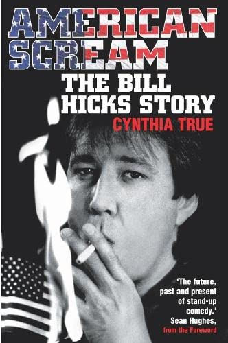 9780330438063: American Scream: The Bill Hicks Story