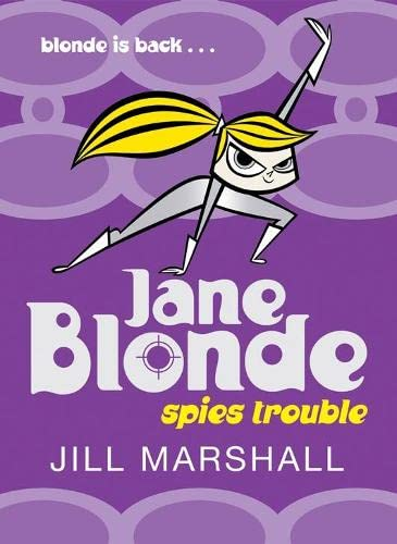 9780330438254: Jane Blonde Spies Trouble