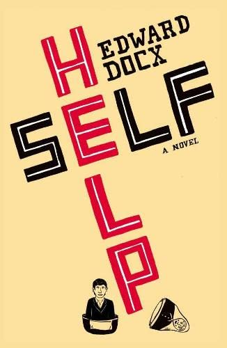 Self Help Self Help, Docx, Edward, Used, 9780330438353 2007. Hardcover. First edition, Good copy,some light wear,dustjacket fine. . . . . Books ship from the US and Ireland