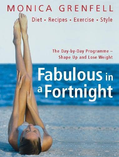 9780330438605: Fabulous in a Fortnight: The Day-by-Day Programme - Shape Up and Lose Weight