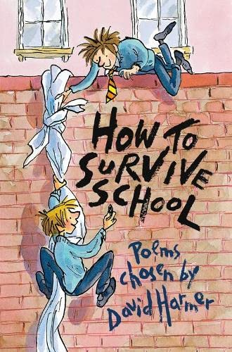 9780330439510: How to Survive School: Poems chosen by
