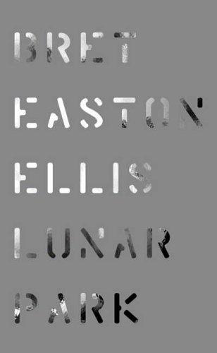 Lunar Park (Borzoi Book): Bret Easton Ellis