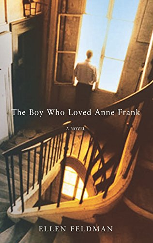 9780330439664: The Boy Who Loved Anne Frank: A Novel