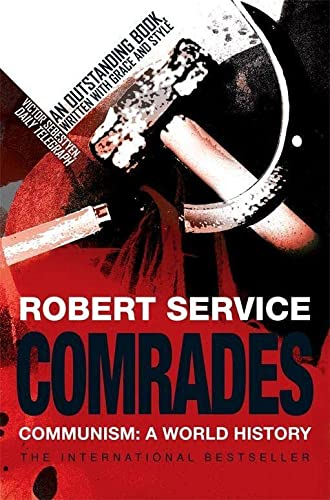 9780330439688: Comrades: Communism: A World History