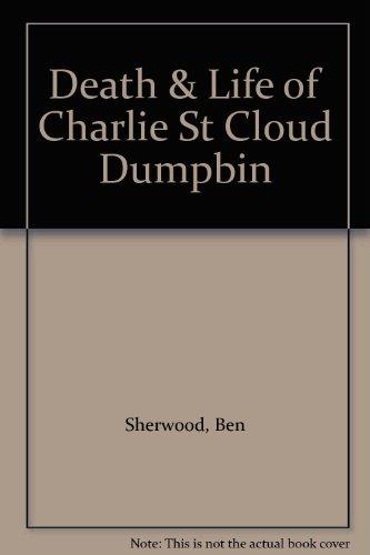 9780330439930: Death & Life of Charlie St Cloud Dumpbin