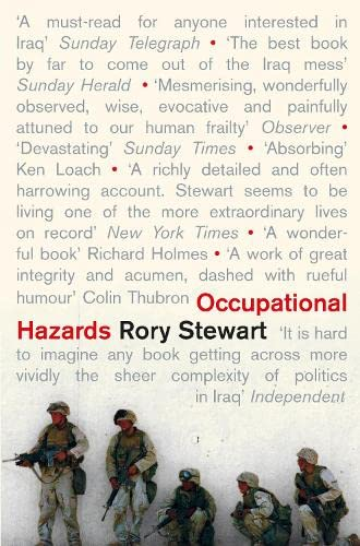 9780330440509: Occupational Hazards: My Time Governing in Iraq