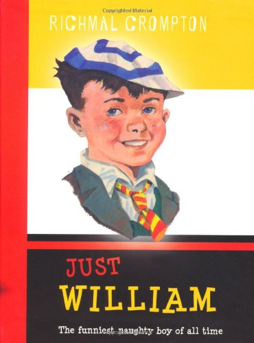 Just William Boxed Set: Just William WITH More William AND William Again AND William the Fourth: ...