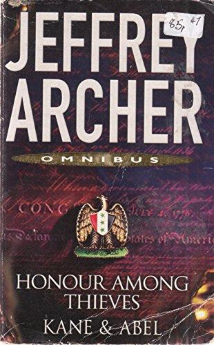 Honour Among Thieves: Kane & Abel: Jeffrey Archer