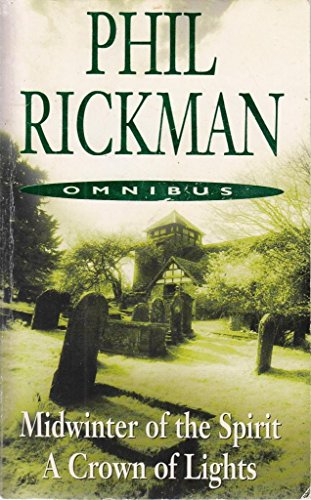Omnibus: Midwinter of the Spirit, A Crown: Rickman, Phil