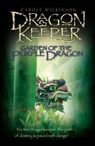9780330441124: Dragonkeeper: Garden of the Purple Dragon (Dragonkeeper Trilogy)