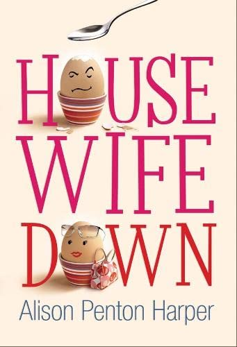 Housewife Down: Penton Harper, Alison