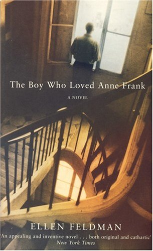 9780330441650: The Boy Who Loved Anne Frank: A Novel