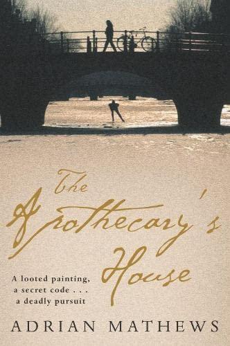The Apothecary's House: Mathews, Adrian