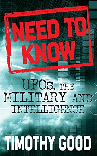 9780330442961: Need to Know : UFOs, the Military, and Intelligence