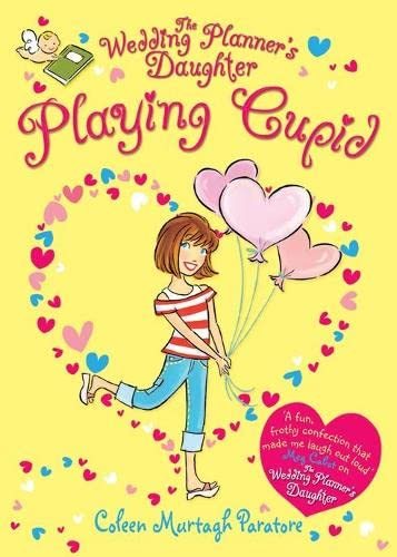 9780330442985: The Wedding Planner's Daughter: Playing Cupid