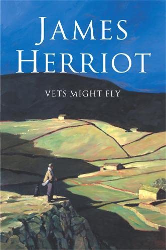 Vets Might Fly: James Herriot