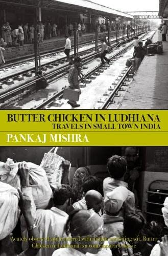 Butter Chicken in Ludhiana: Travels in Small