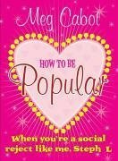 9780330444194: How to Be Popular