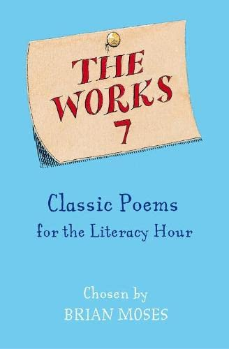 The Works 7: Classic Poems: Moses, Brian