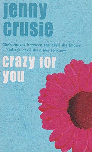 9780330444316: Crazy for You